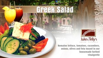Greek Salad: Advertizing photo of Jake and Telly's Greek Salad and Red and White Sangrias in tha background.